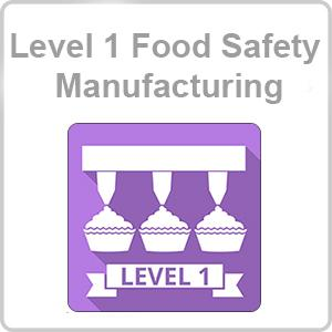 Level 1 Food Safety - Manufacturing CPD Certified Online Course