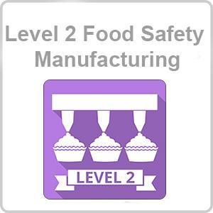 Level 2 Food Safety - Manufacturing CPD Certified Online Course