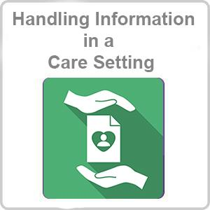 Handling Information in a Care Setting CPD Certified Online Course