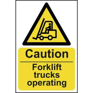 Caution Fork Lift Trucks Operating Sign - RPVC (400 x 600mm)