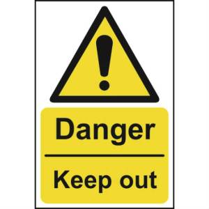 Danger Keep Out Sign - RPVC (400 x 600mm)