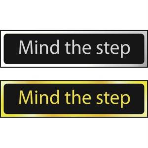 Mind The Step - Sign - Chrome Effect (200 x 50mm)