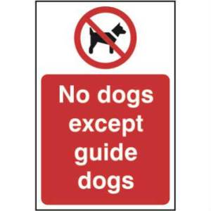 No Dogs Except Guide Dogs Sign - SAV (200mm x 300mm)