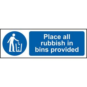 Place All Rubbish In Bins Provided Sign - RPVC (300 x 100mm)