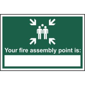 Your fire assembly point is: - Sign - PVC (300 x 200mm)