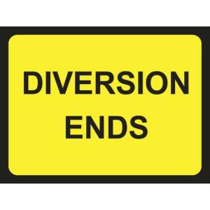 Zintec 1050 x 750mm Diversion Ends Road Sign W/O Relevant Frame