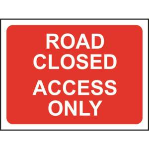 Zintec 1050x750mm Road Closed Access Only Road Sign with Frame