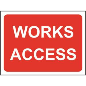 Zintec 600 x 450mm Works Access Road Sign (no frame)