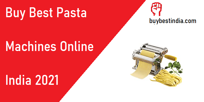 Best Pasta Machines for Home Use