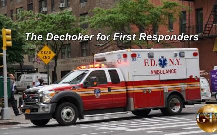 Dechoker for First Responders