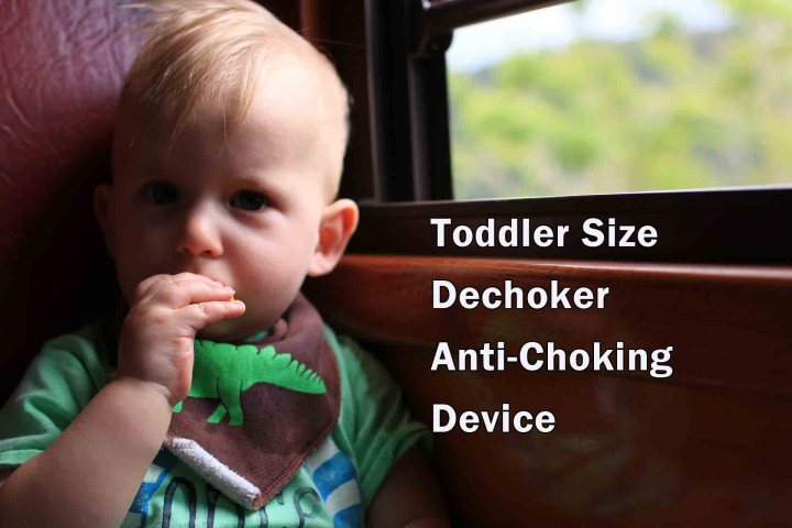 Toddler Size Dechoker Anti-Choking Device