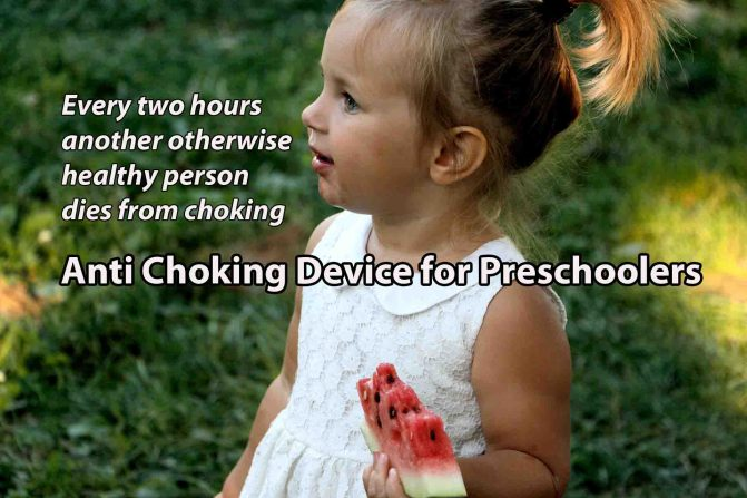 Anti Choking Device for Preschoolers