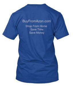 BuyFromAzon Tee Shirt