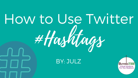 How to Use Twitter Hashtags
