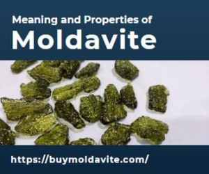 Meaning and Properties of Moldavite