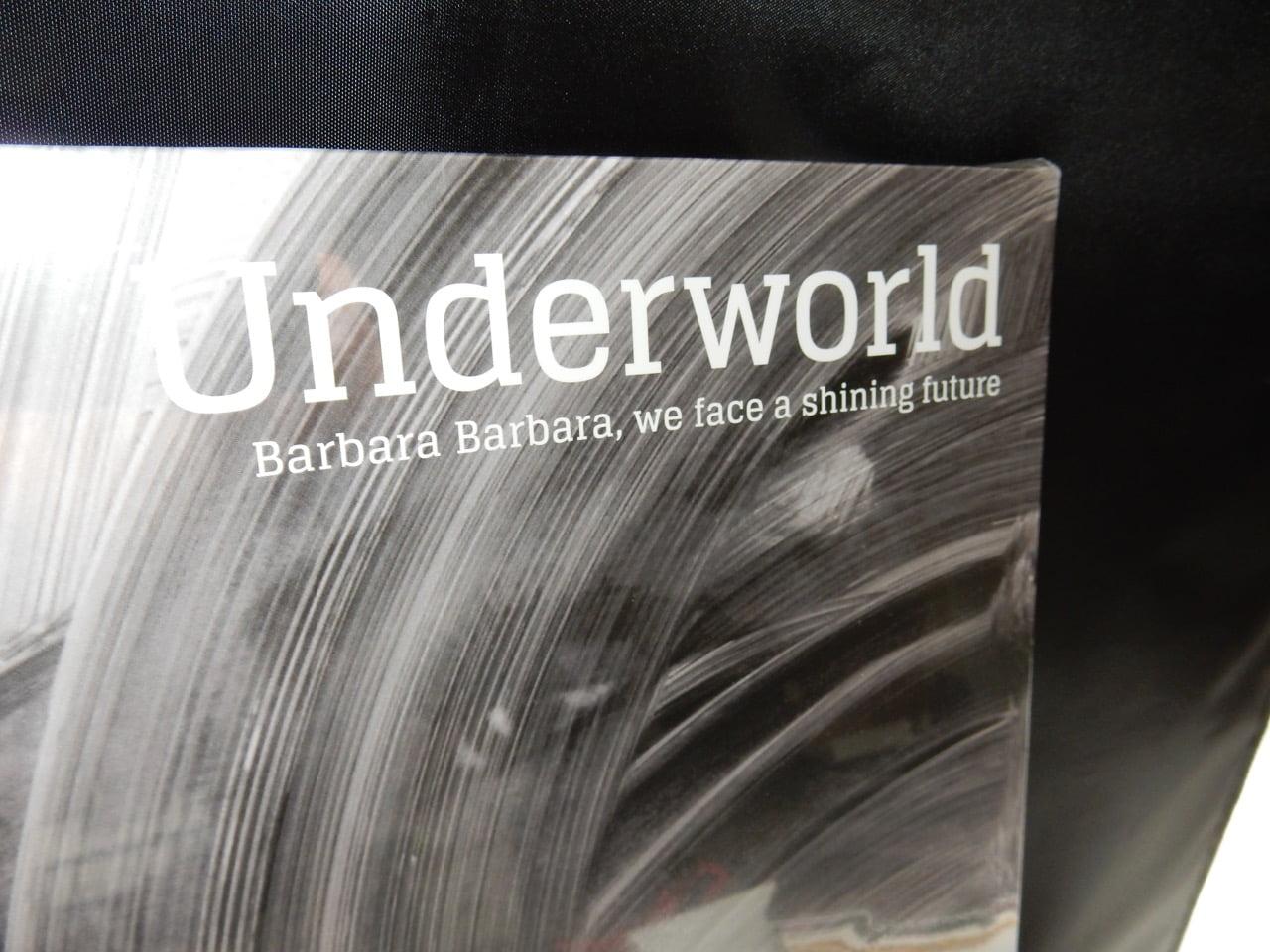 Underworld Barbara Barbara We Face A Shining Future