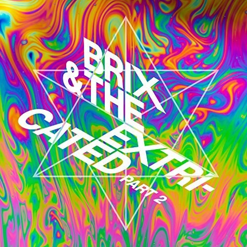 Brix & the Extricated - Part 2 [Import] - Clear Colored Vinyl LP, 2017