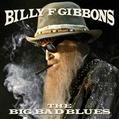 Billy Gibbons - The Big Bad Blues - Limited Edition, Red Colored Vinyl, Concord, 2018