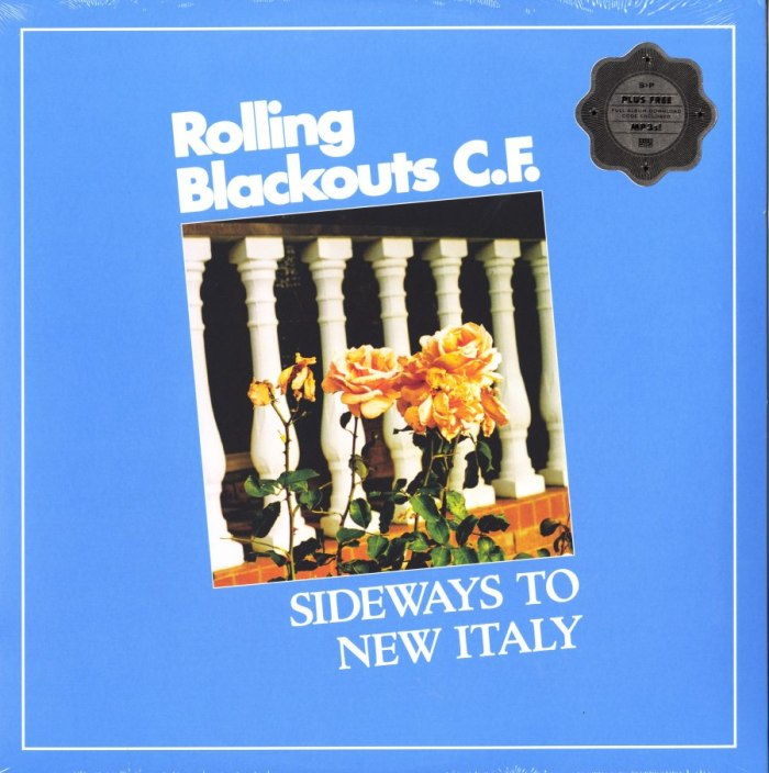 Rolling Blackouts C.F. - Sideways To New Italy - Vinyl, LP, Sub Pop Records, 2020