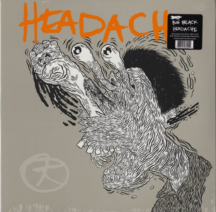 Big Black - Headache - Vinyl, EP, Remastered, Touch & Go Records, 2018