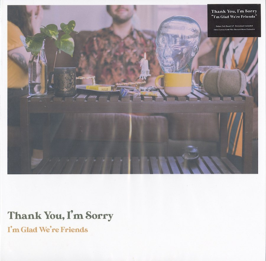 Thank You, I'm Sorry - I'm Glad We're Friends - Limited Edition, Olive in Gold, Colored Vinyl, LP, Run For Cover, 2020