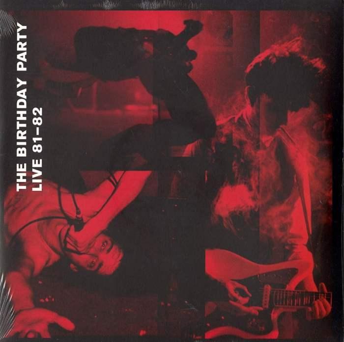 The Birthday Party - Live 81-82 - Double Vinyl, LP, with Bonus CD, 4AD, 2013