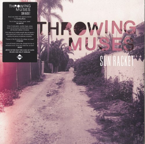 Throwing Muses - Sun Racket - Limited Edition, Violet, Colored Vinyl, Die-Cut Jacket, Fire Records, 2020