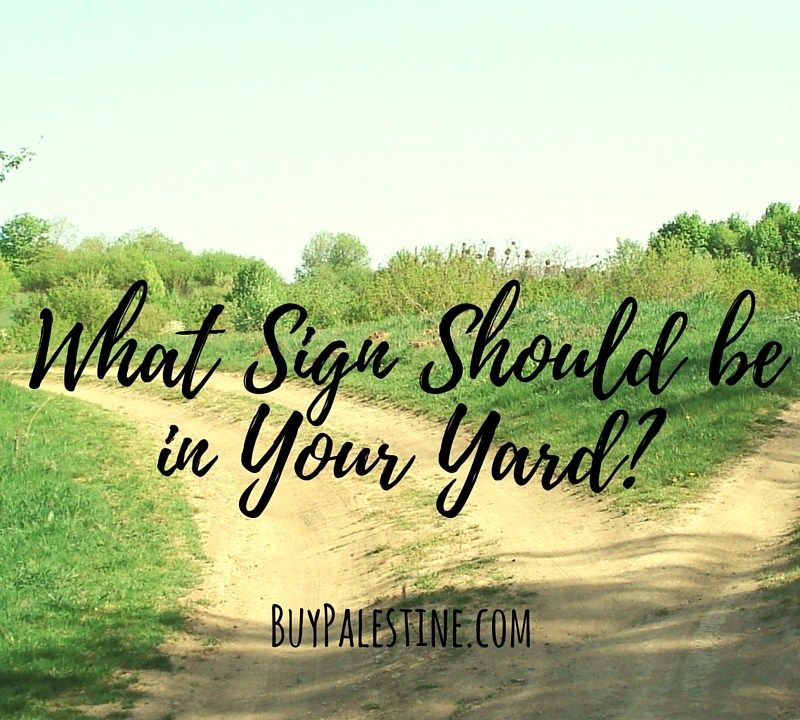 What Sign Should Be in Your Yard