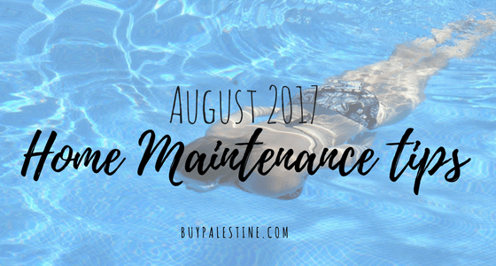 August Home Maintenance Tips