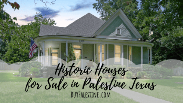 See other historic homes in Palestine TX and surrounding areas
