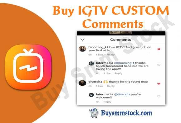 Buy IGTV CUSTOM Comments