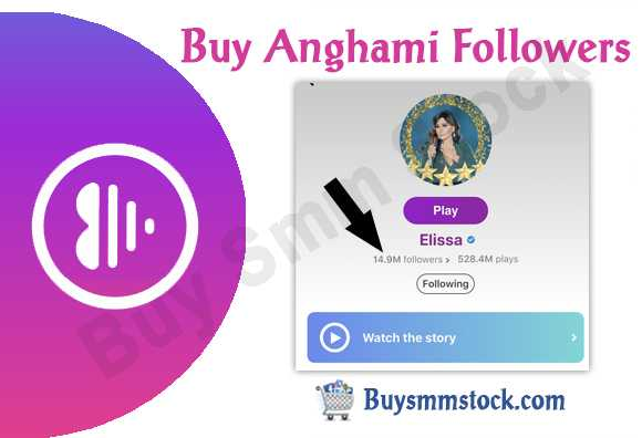 Buy Anghami Followers