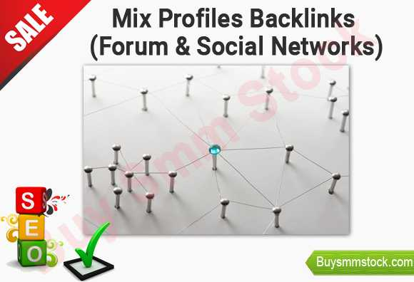 Mix profiles backlinks (forum & social networks)