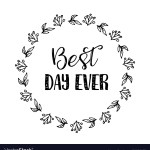 Best Day Ever Quotes