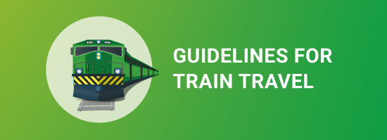 Guidelines for train travel