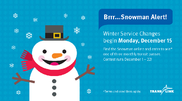 Find the Snowman for the chance to win 1 of 3 great prizes!