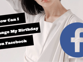 How Can I Change My Birthday on Facebook