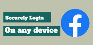 Securely Login Facebook on any device