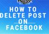 How Do I Delete Post on Facebook