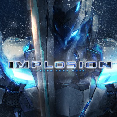 Implosion Never Lose Hope