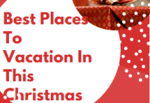 Best Places To Vacation In This Christmas