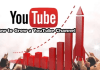 How to Grow a YouTube Channel – Starting a YouTube Channel Step by Step | YouTube Channel