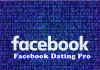 A Facebook Dating Pro – How To Become A Facebook Dating Pro