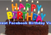 Great Facebook Birthday Video – How To Create Loving Facebook Birthday Video For Your Friends