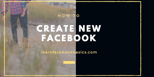 How to Create A New Facebook Account - Sign Up Facebook New Profile Account