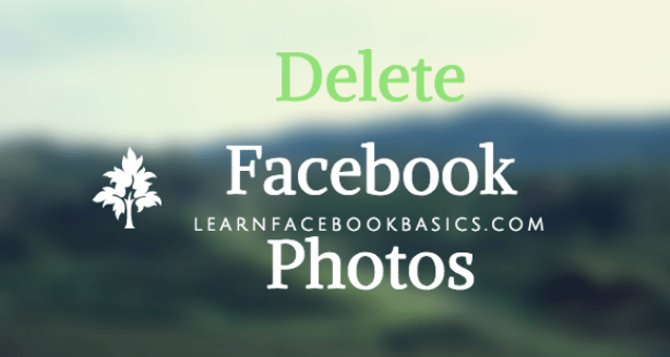 How to delete My Photo on Facebook