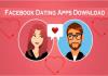Facebook Dating Apps Download – Facebook Dating App | Facebook Dating Feature