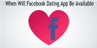 When Will Facebook Dating App Be Available – Facebook Dating USA – Facebook Dating Profile