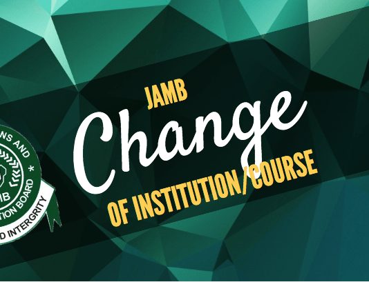 JAMB Change of Institution | JAMB Change of Course