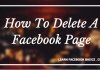 Delete A Facebook Page | Deleting Business Page On Facebook